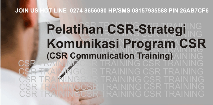 Pelatihan CSR Strategi Komunikasi Program CSR (CSR Communication Training)